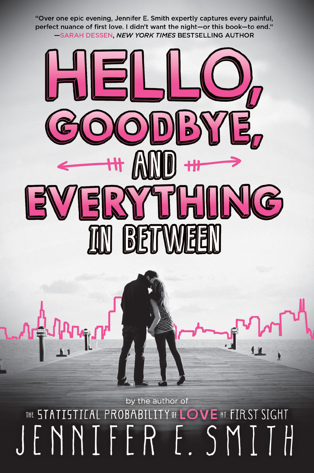 Book Review: 'Hello, Goodbye, and Everything in Between' by Jennifer E. Smith