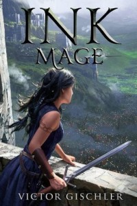 Book Review: 'Ink Mage' by Victor Gischler