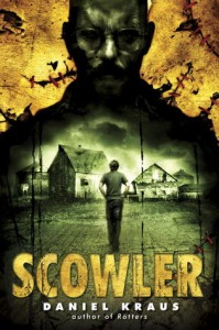 Book Review: 'Scowler' by Daniel Kraus
