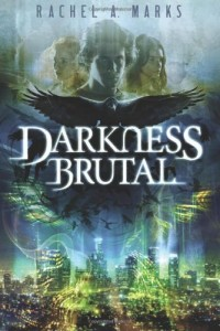 Book Review: 'Darkness Brutal' by Rachel A. Marks
