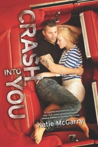 Book Review: 'Crash Into You' by Katie McGarry