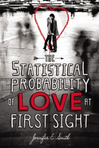 Book Review: 'The Statistical Probability of Love at First Sight' by Jennifer E. Smith