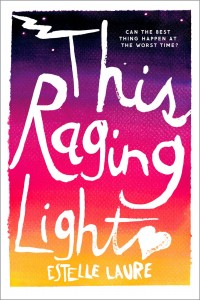 Book Review: 'This Raging Light' by Estelle Laure