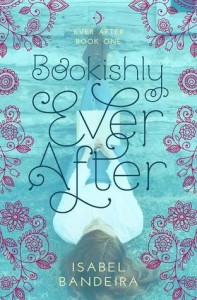 Book Review: 'Bookishly Ever After' by Isabel Bandeira