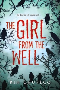 Book Review: 'The Girl From the Well' by Rin Chupeco