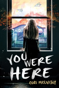 Book Review: 'You Were Here' by Cori McCarthy