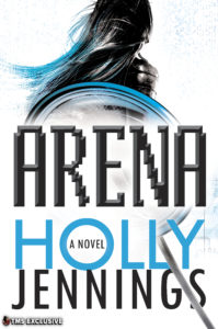 Book Review: 'Arena' by Holly Jennings