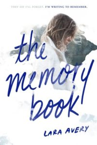 Book Review: 'The Memory Book' by Lara Avery