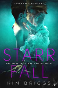 Book Review: 'Starr Fall' by Kim Briggs